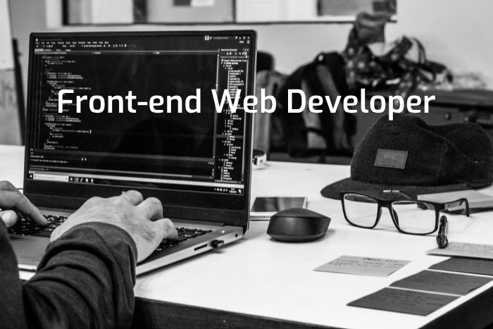 Front-End Web Developer Skills & Job Titles in 2018